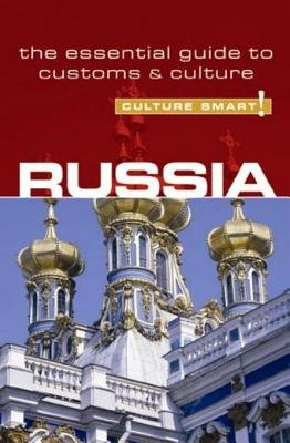 Russia - Culture Smart! - The Essential Guide to Customs & Culture (Electronic book text): Anna King
