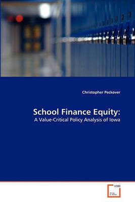 School Finance Equity (Paperback): Christopher Peckover