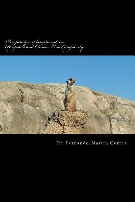 Preoperative Assessment in Hospitals and Clinics Low Complexity (Paperback): Dr Fernando Martin Correa