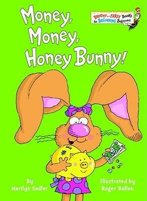 Money, Money, Honey Bunny! (Hardcover, Library binding): Marilyn Sadler