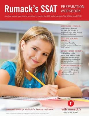 Rumack's SSAT Preparation Workbook - Study Guide and Practice Questions to Master the Middle Level SSAT (Paperback): J...