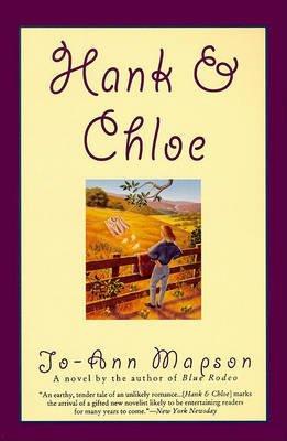 Hank & Chloe - Novel, a (Electronic book text): Jo-Ann Mapson
