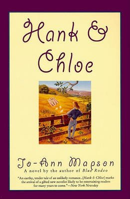 Hank & Chloe - Novel, a (Electronic book text): Jo-Ann Mapson