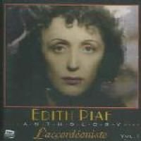 Piaf Edith - Laccordeoniste 1 (CD): Piaf Edith