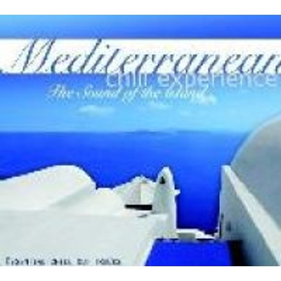 Mediterranean Chill Experience - The Sound of the Island (CD): Mediterranean Chill Experience