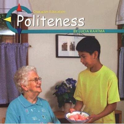 Politeness (Paperback): Lucia Raatma