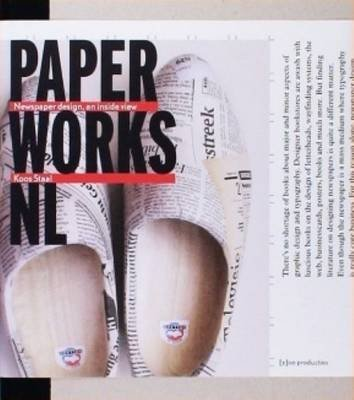 Paper Works Nl - Newspaper Design, an Insider View (Hardcover):