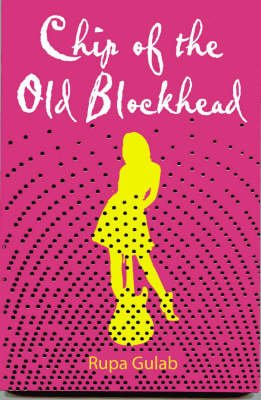 Chip of the Old Blockhead (Paperback): Rupa Gulab