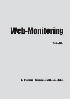 Web-Monitoring (German, Paperback): Patrick Uhlig