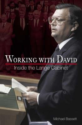 Working with David - Inside the Lange Cabinet (Hardcover): Michael Bassett
