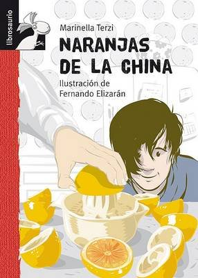 Naranjas de La China (Spanish, Hardcover): Marinella Terzi