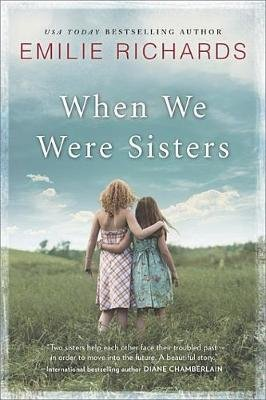 When We Were Sisters (Electronic book text): Emilie Richards