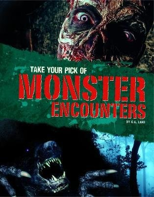 Take Your Pick of Monster Encounters (Paperback): G.G. Lake