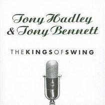 Tony Hadley / Tony Bennett - Kings of Swing (CD): Tony Hadley, Tony Bennett