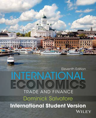International Economics - Trade and Finance (Paperback, 11th Edition International Student Version): Dominick Salvatore