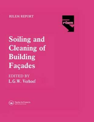 The Soiling and Cleaning of Building Facades (Hardcover): L.G.W. Verhoef