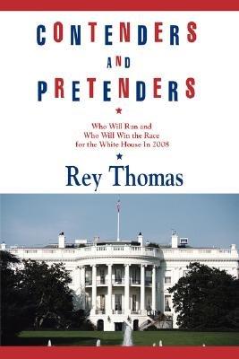 Contenders and Pretenders (Paperback): Rey Thomas