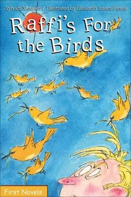 Raffi's for the Birds (Paperback): Sylvain Meunier