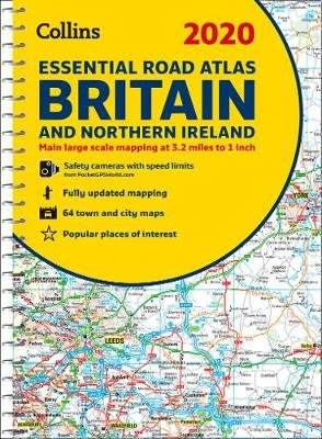 2020 Collins Essential Road Atlas Britain and Northern Ireland (Spiral bound, New edition): Collins Maps