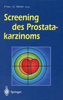Screening Des Prostatakarzinoms (German, Hardcover): B Junkers