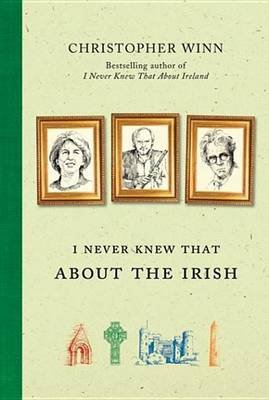 I Never Knew That about the Irish (Electronic book text): Christopher Winn