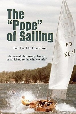 The Pope of Sailing (Paperback): Paul Franklin Henderson