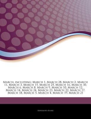 March, Including - March 1, March 28, March 2, March 11, March 3, March 15, March 25, March 16, March 30, March 6, March 8,...