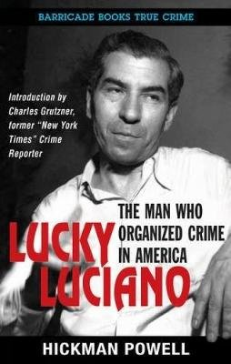 Lucky Luciano (Paperback): Hickman Powell