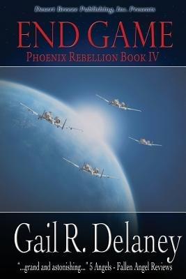 End Game (Paperback): Gail R. Delaney