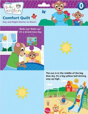 Baby Einstein Comfort Quilt - Day and Night Stories to Share! (Bath book): Disney Press