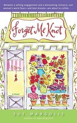 Forget Me Knot (Paperback): Sue Margolis