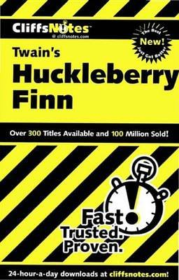 Cliffsnotes on Twain's the Adventures of Huckleberry Finn (Electronic book text): Robert Bruce