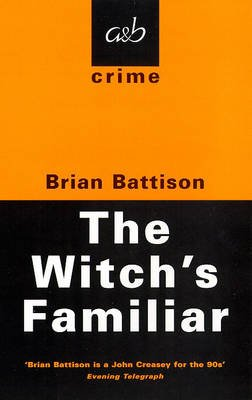 The Witch's Familiar (Paperback, New edition): Brian Battison