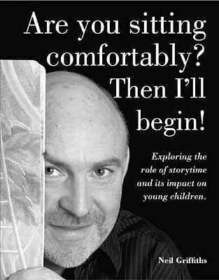 Are You Sitting Comfortably? Then I'll Begin! - Exploring the Role of Storytime and Its Impact on Young Children...