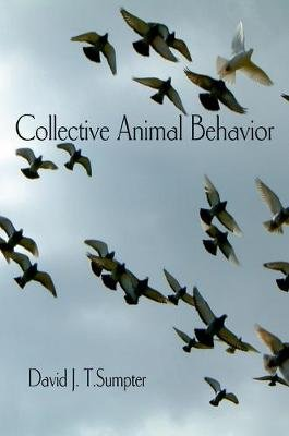 Collective Animal Behavior (Electronic book text): David J. T. Sumpter
