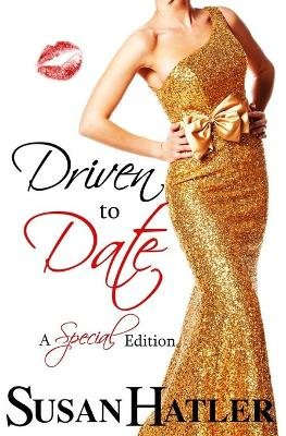 Driven to Date (Paperback): Susan Hatler
