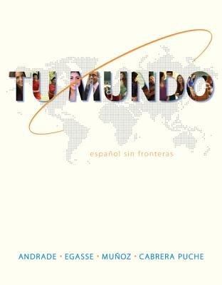 Tu Mundo With Access Code - Espanol Sin Fronteras (Loose-leaf): Magdalena Andrade, Jeanne Egasse, Munoz, Mar Cabrera-Puche