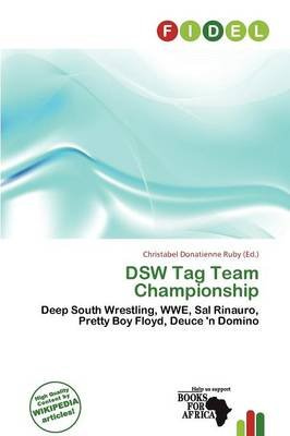 Dsw Tag Team Championship (Paperback): Christabel Donatienne Ruby