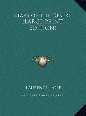 Stars of the Desert (Large print, Hardcover, Large type / large print edition): Laurence Hope