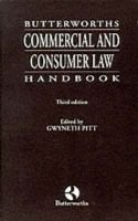 Butterworths Commercial and Consumer Law Handbook (Paperback, 3rd Revised edition): Gwyneth Pitt