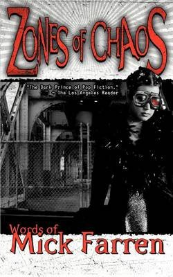 Zones of Chaos (Paperback, New): Mick Farren