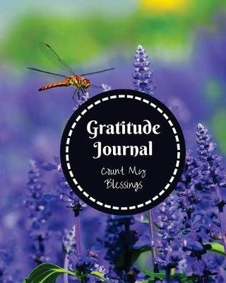 Gratitude Journal - Count My Blessings (Paperback): Peggy CCI