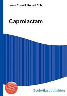 Caprolactam (Paperback): Jesse Russell, Ronald Cohn