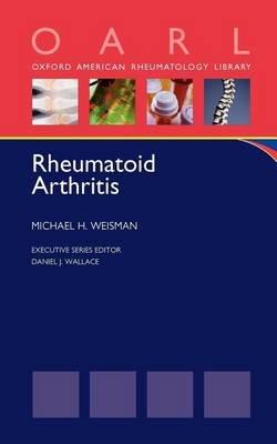 Rheumatoid Arthritis (Electronic book text): Michael H. Weisman