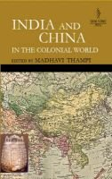 India and China in the Colonial World (Hardcover): Madhavi Thampi