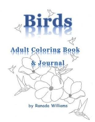 Birds Adult Coloring Book (Paperback): Ranada Williams