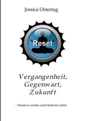 Vergangenheit, Gegenwart, Zukunft (German, Paperback): Jessica Ostertag