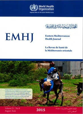 Eastern Mediterranean Health Journal Vol. 21 No. 8 2015 - Trilingual edition English/French/Arabic (Paperback, Trilingual Ed):...