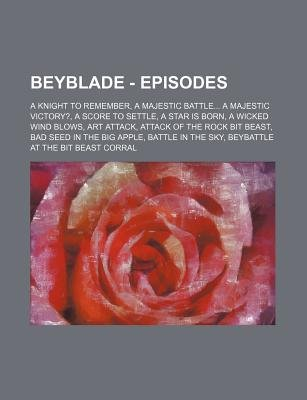 beyblade episodes a knight to remember a majestic battle a