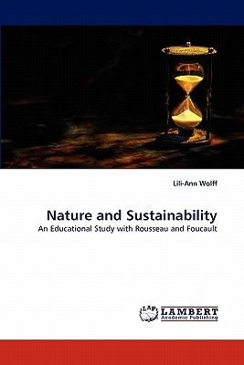 Nature and Sustainability (Paperback): Lili-Ann Wolff